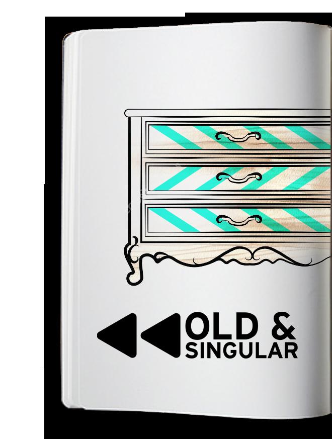 Old & Singular